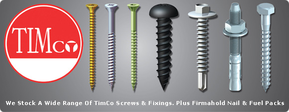 Timco - Screws, Fixings & Fasteners